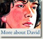 More about David