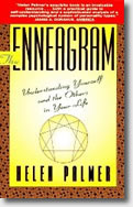 The Enneagram: Understanding Yourself and the Others in Your Life by Helen Palmer