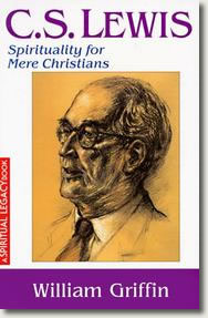 William Griffin on Mere Christianity