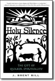 Holy Silence by J. Brent Bill