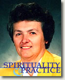 Practicing Spirituality with Joan Chittister: An e-course from spiritualityandpractice.com